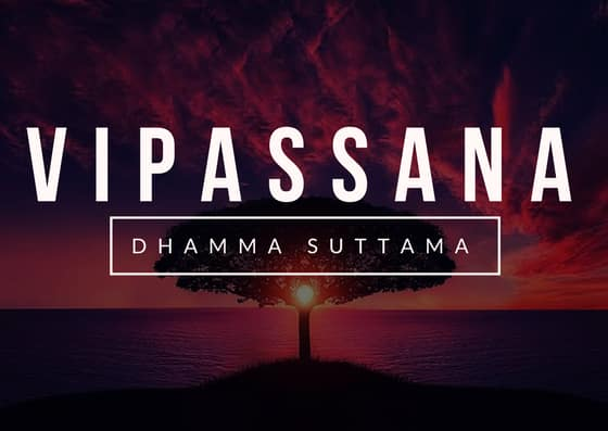 Vipassana, meditation